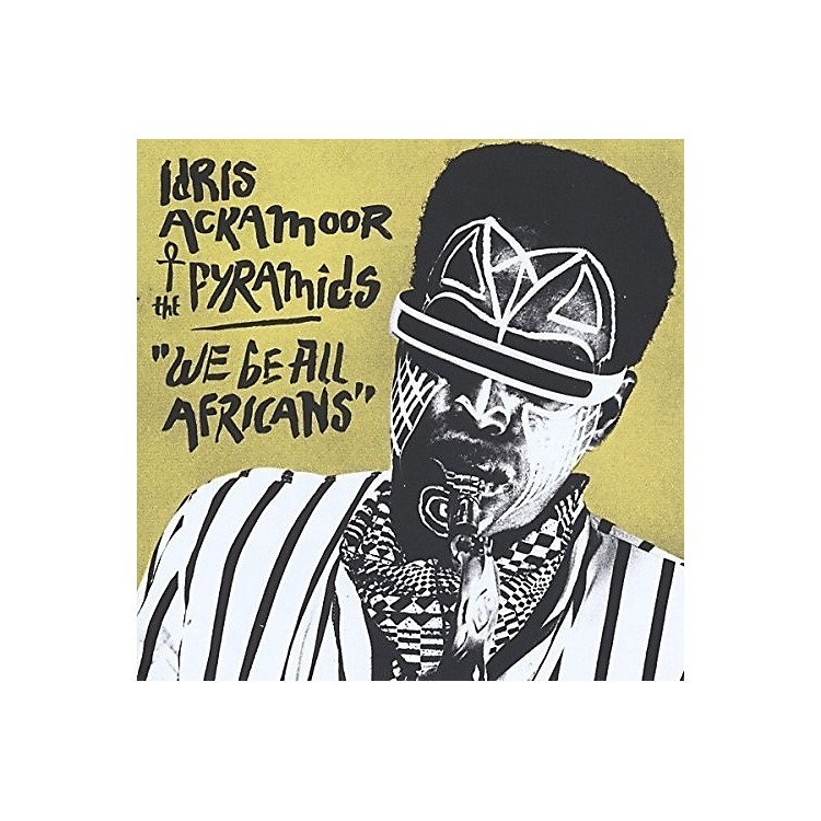 AllianceIdris Ackamoor & the Pyramids - We Be All Africans