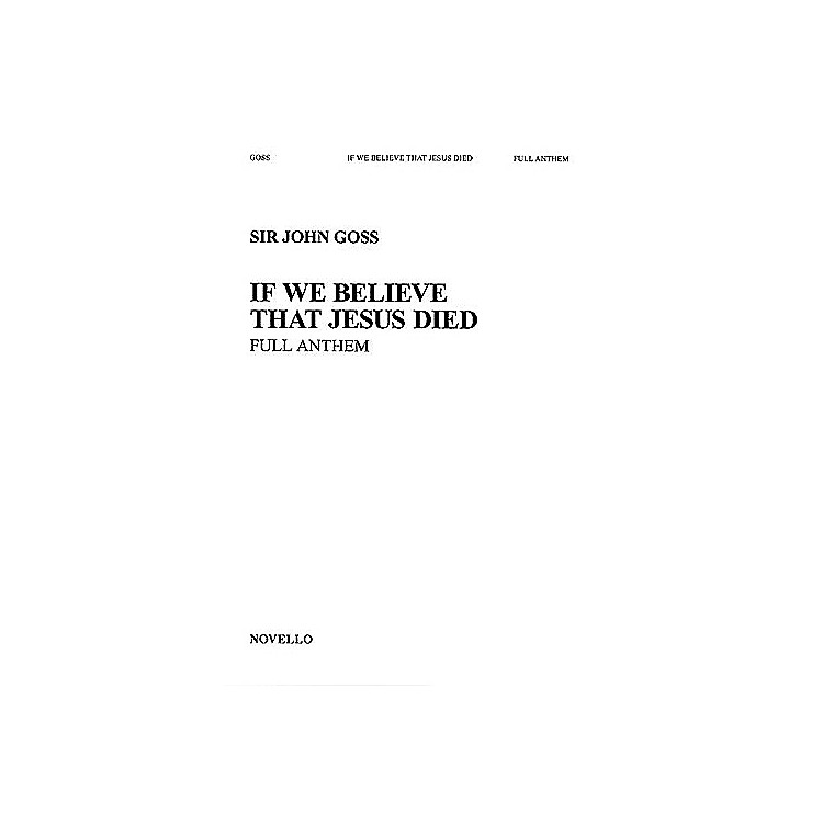 NovelloIf We Believe That Jesus Died SATB Composed by John Goss