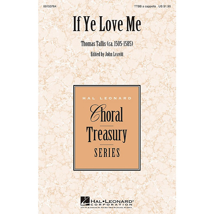Hal Leonard If Ye Love Me TTBB A Cappella composed by Thomas Tallis