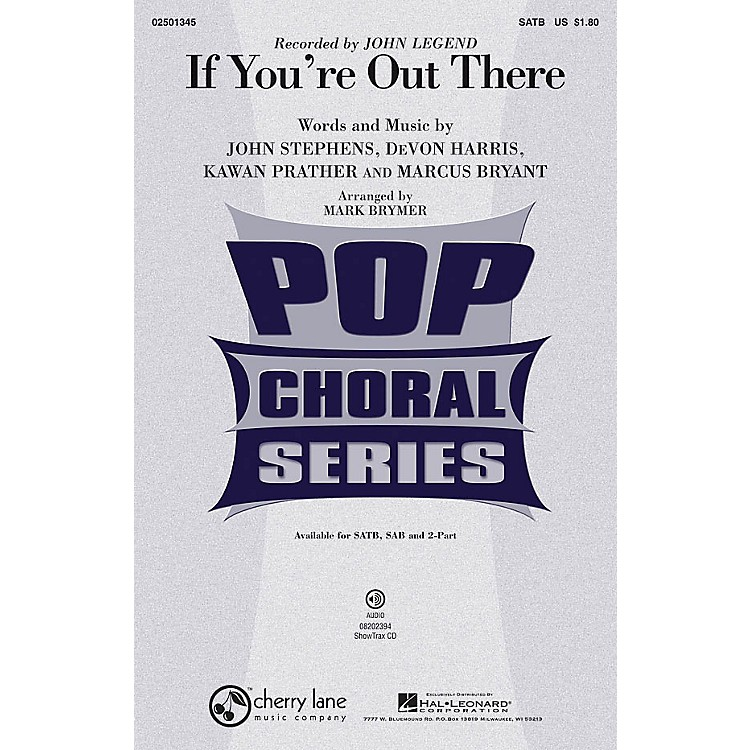 Cherry LaneIf You're Out There 2-Part by John Legend Arranged by Mark Brymer