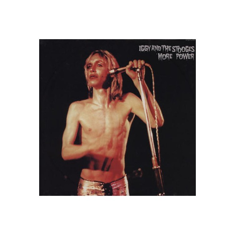 Alliance Iggy & The Stooges - More Power