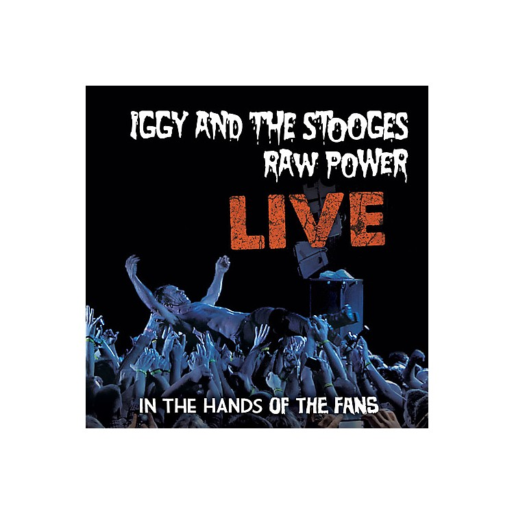 AllianceIggy & The Stooges - Raw Power: Live
