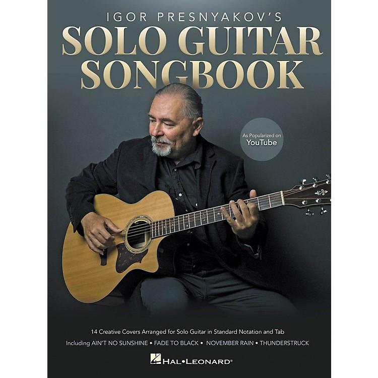 Hal LeonardIgor Presnyakov's Solo Guitar Songbook (As Popularized on YouTube)