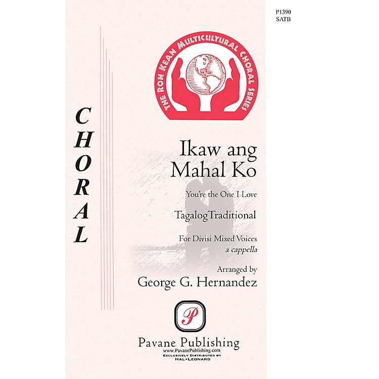 PavaneIkaw Ang Mahal Ko (You're the One that I Love) SATB a cappella arranged by George Hernandez