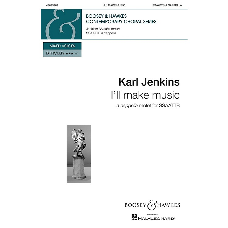 Boosey and HawkesI'll Make Music from Gloria (SSAATTB a cappella) SOP 1/2, ALTO 1/2, TEN 1/2, BS composed by Karl Jenkins