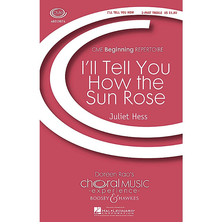 Boosey and Hawkes I'll Tell You How the Sun Rose (CME Beginning) 2-Part composed by Juliet Hess