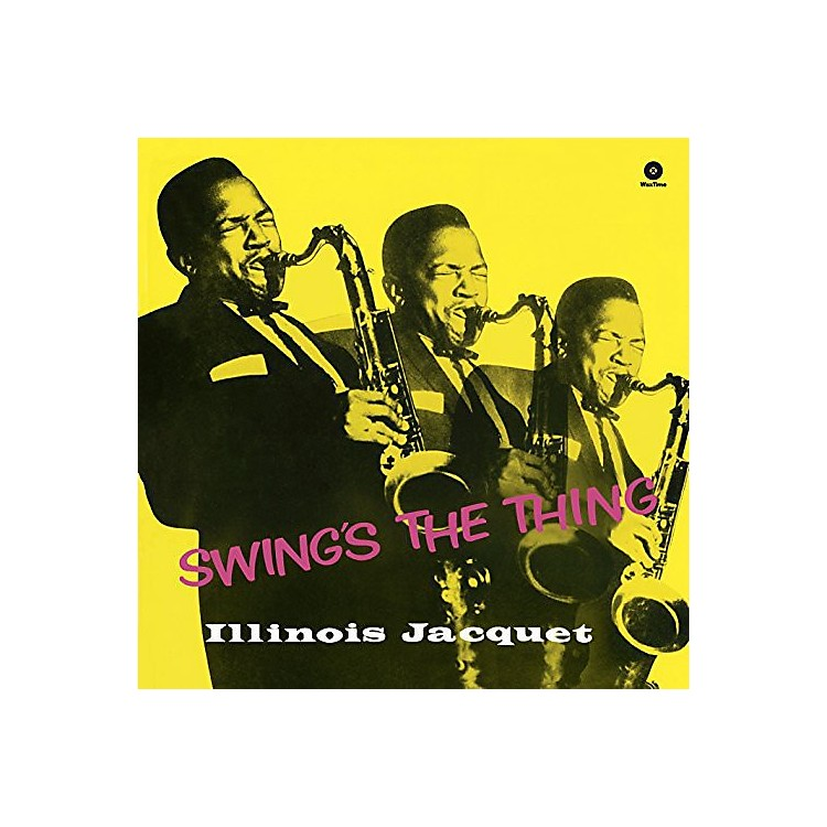 Alliance Illinois Jacquet - Swing's the Thing