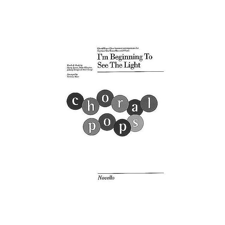 Novello I'm Beginning to See the Light (Choral Pops Series) SATB Arranged by Nicholas Hare
