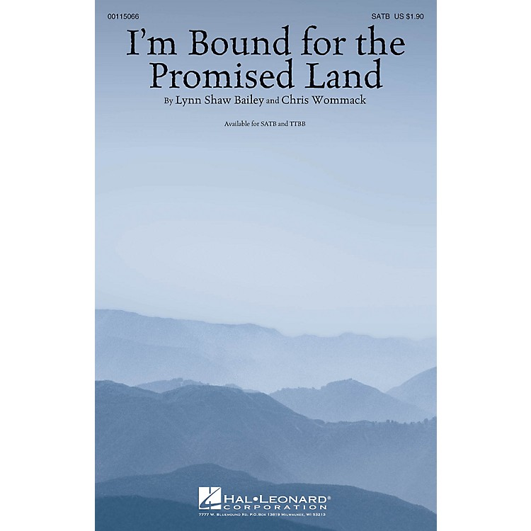 Hal LeonardI'm Bound for the Promised Land SATB composed by Lynn Shaw Bailey
