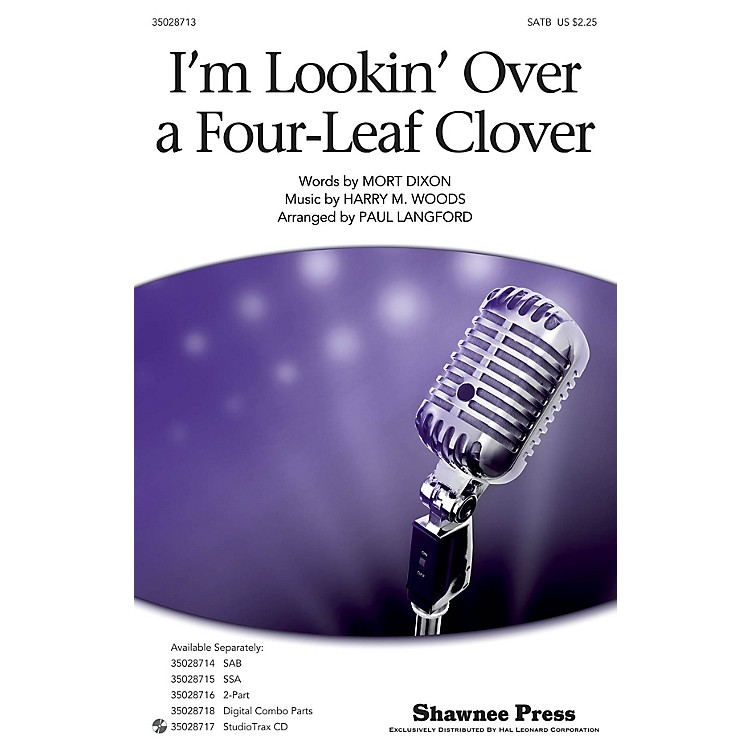 Shawnee PressI'm Looking Over A Four-leaf Clover SATB arranged by Paul Langford