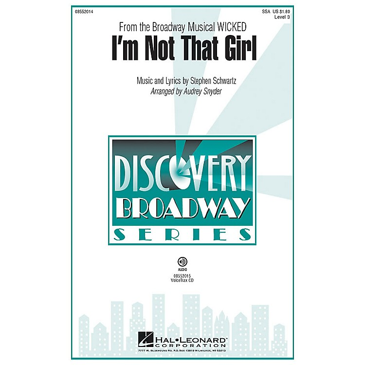 Hal Leonard I'm Not That Girl (from Wicked) Discovery Level 3 SSA arranged by Audrey Snyder