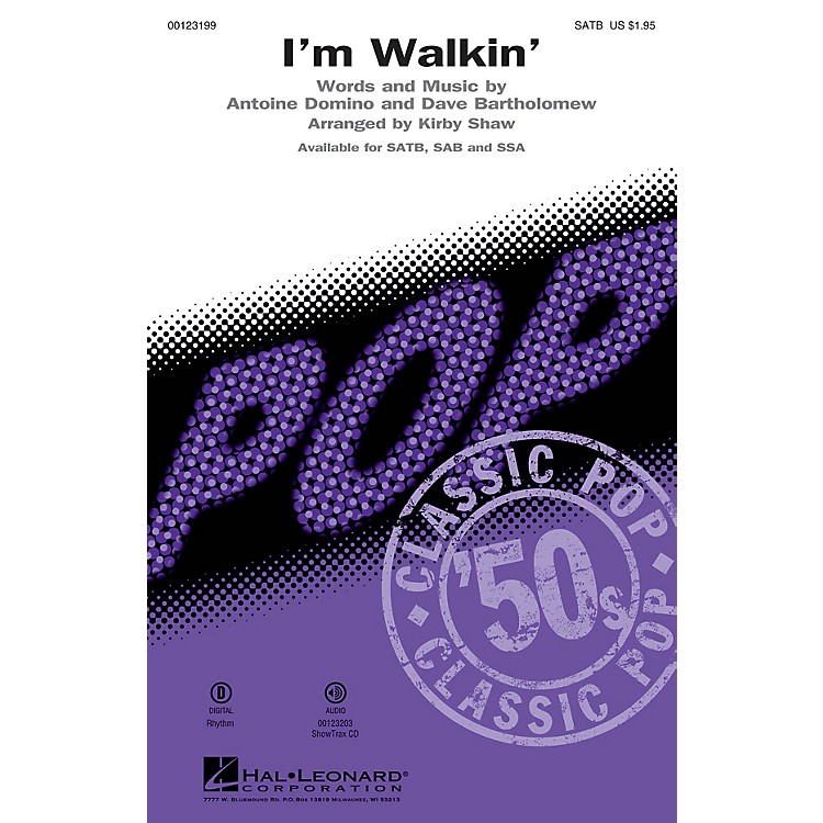 Hal LeonardI'm Walkin' SATB by Fats Domino arranged by Kirby Shaw