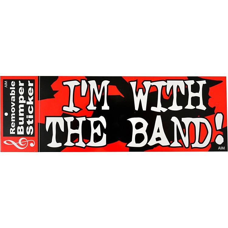 AIMI'm With The Band Bumper Sticker