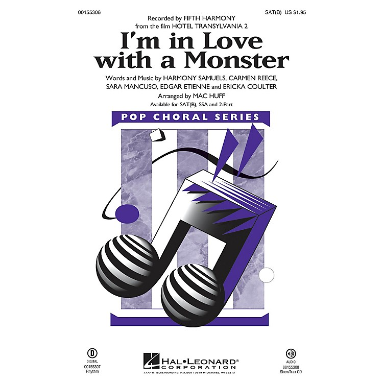 Hal LeonardI'm in Love with a Monster (from Hotel Transylvania 2) ShowTrax CD by Fifth Harmony Arranged by Mac Huff