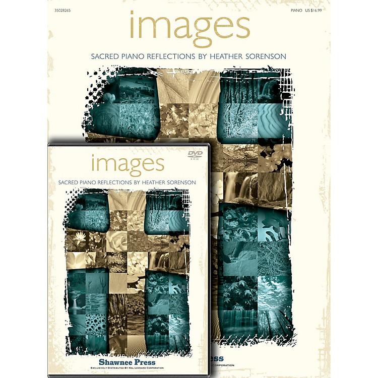 Shawnee PressImages (Book/DVD Pack)