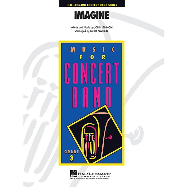 Hal LeonardImagine - Young Concert Band Level 3 arranged by Larry Norred