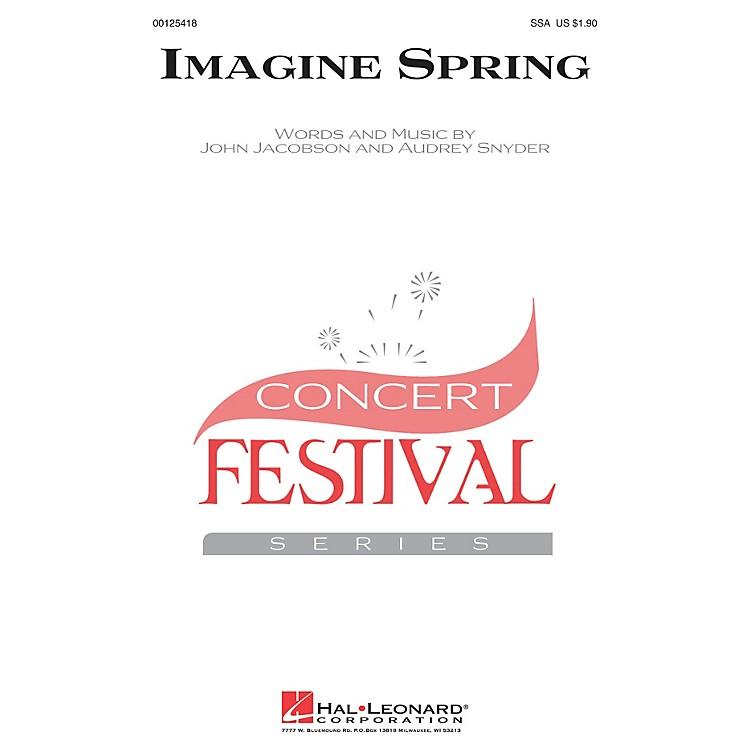 Hal LeonardImagine Spring SSA composed by John Jacobson
