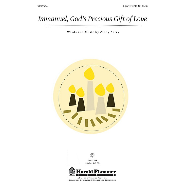 Shawnee Press Immanuel, God's Precious Gift of Love 2PT TREBLE composed by Cindy Berry