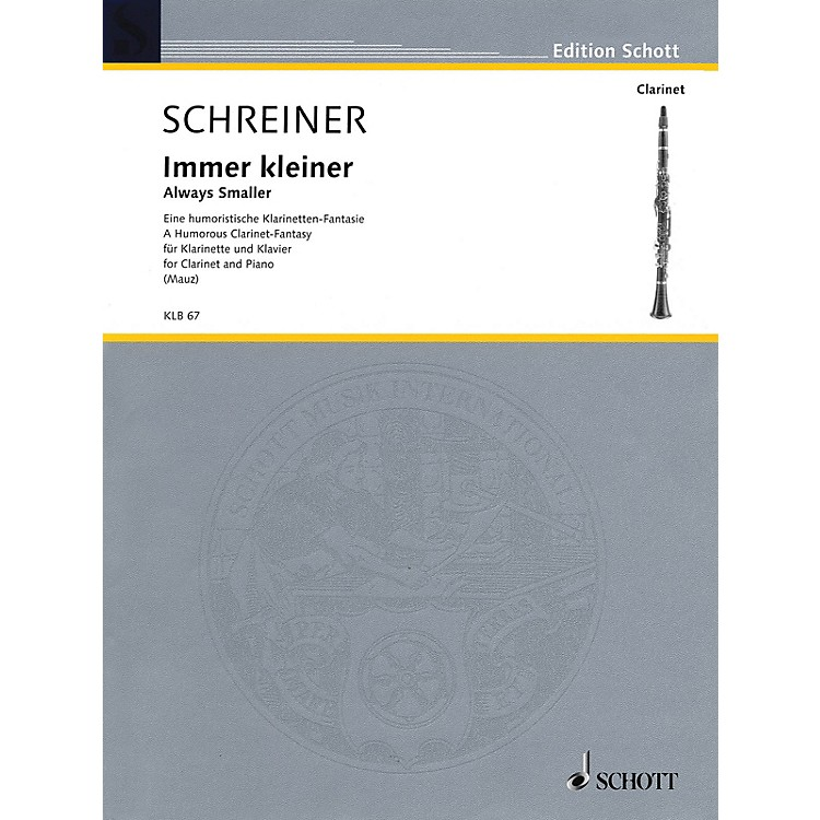 SchottImmer kleiner (Always smaller) (A humorous clarinet-fantasy Clarinet and Piano) Woodwind Series Softcover