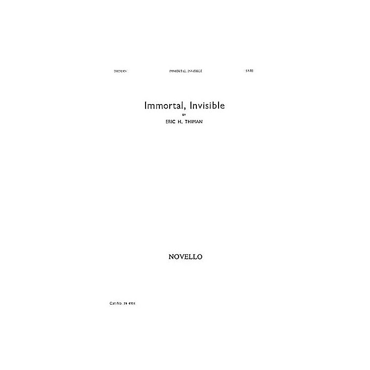 NovelloImmortal, Invisible SATB Composed by Eric Thiman