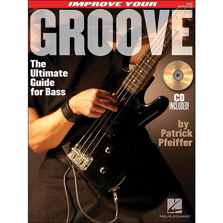Hal LeonardImprove Your Groove (The Ultimate Guide for Bass) Book/CD