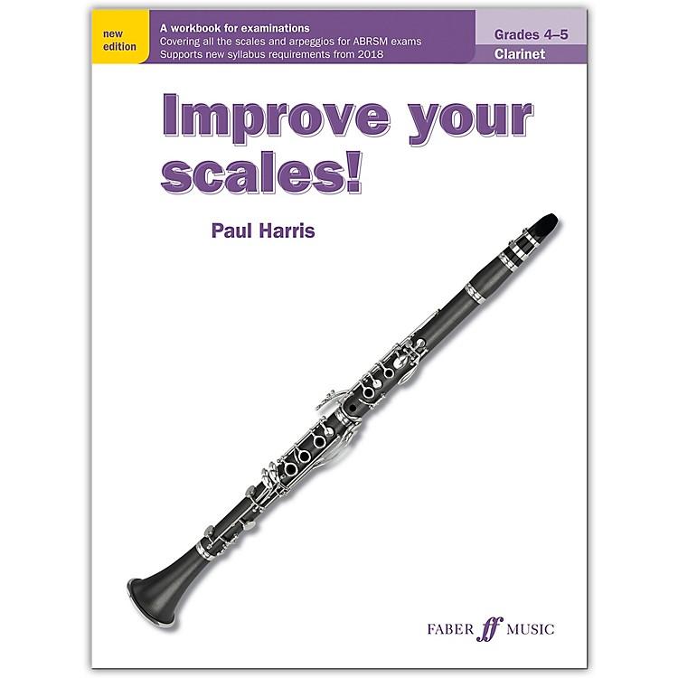 Faber Music LTDImprove Your Scales! Clarinet, Grades 4-5