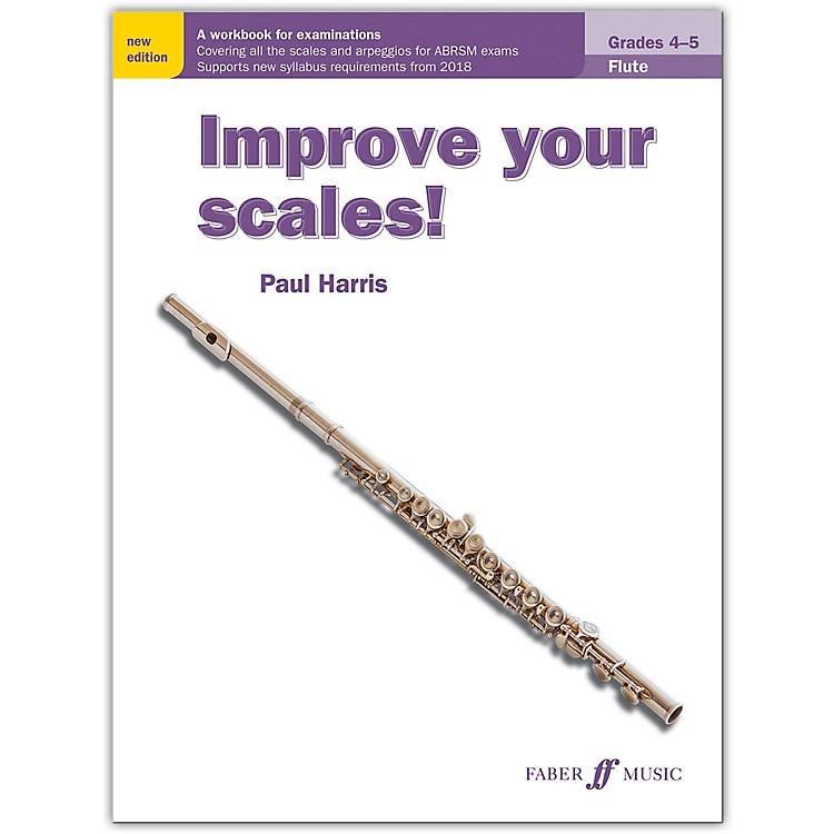Faber Music LTDImprove Your Scales! Flute, Grades 4-5