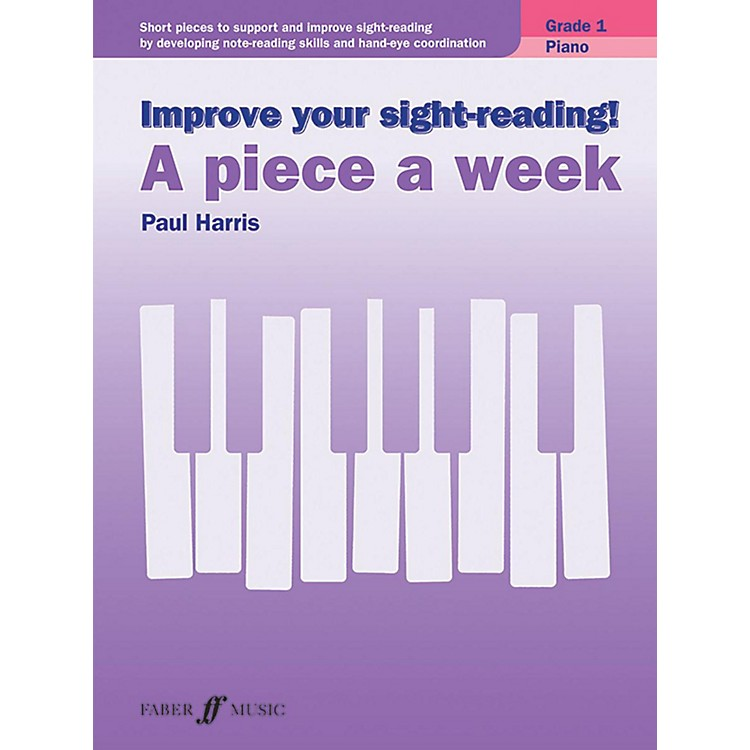 AlfredImprove Your Sight-Reading! Piano: A Piece a Week, Grade 1 Early Elementary
