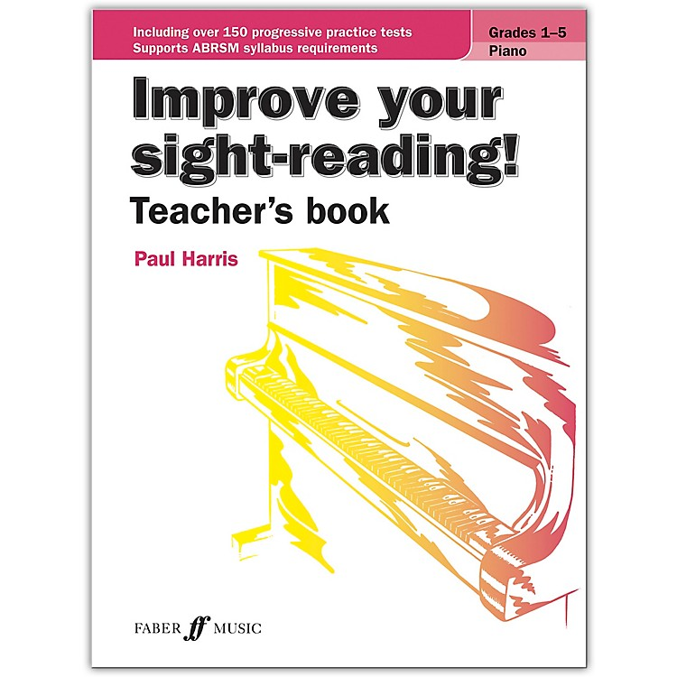 Faber Music LTDImprove Your Sight-Reading! Piano (Teacher's Book) Grades 1-5