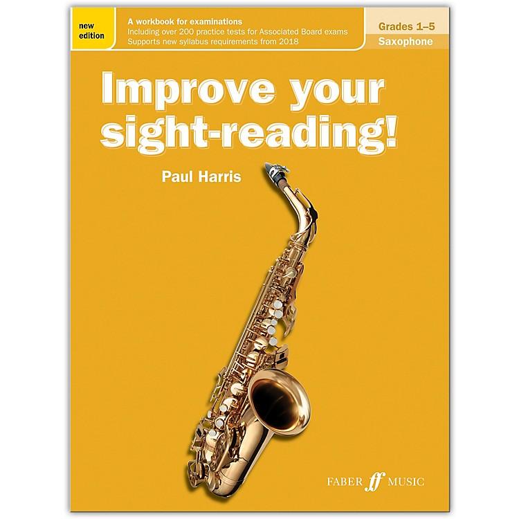 Faber Music LTDImprove Your Sight-Reading! Saxophone, Grades 1-5 (New Edition)