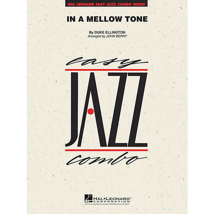 Hal Leonard In A Mellow Tone - Easy Jazz Combo Series Level 2