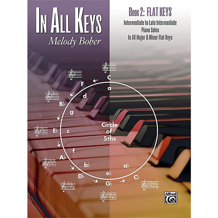 AlfredIn All Keys, Book 2: Flat Keys Intermediate / Late Intermediate