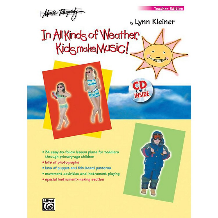 Alfred In All Kinds of Weather, Kids Make Music! Teacher's Edition Book & CD
