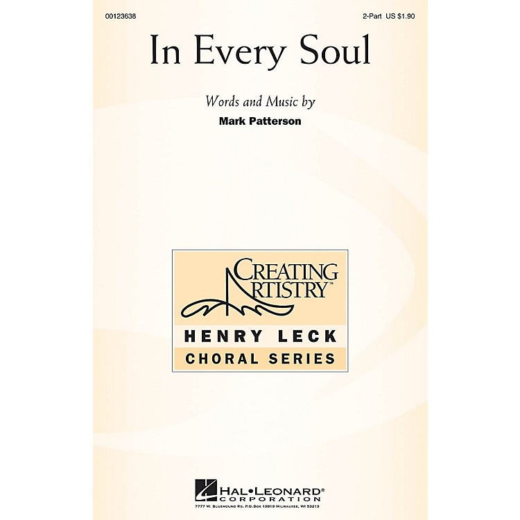 Hal LeonardIn Every Soul 2-Part composed by Mark Patterson