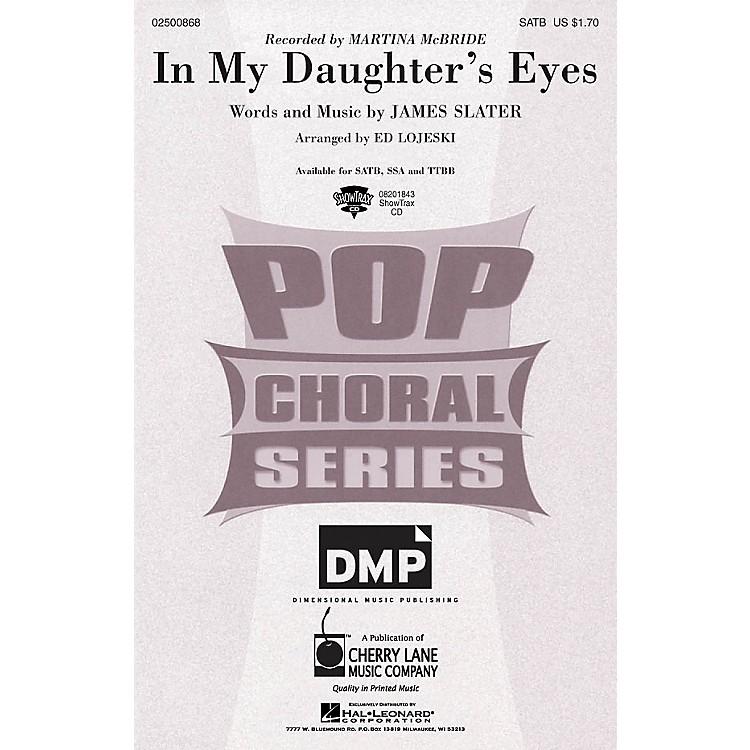 Cherry LaneIn My Daughter's Eyes SATB by Martina McBride arranged by Ed Lojeski