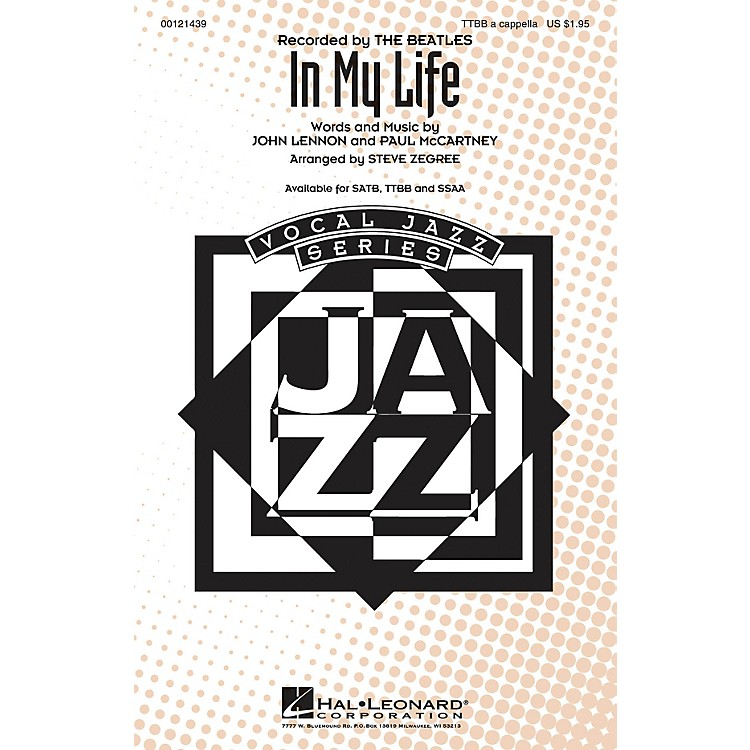 Hal LeonardIn My Life TTBB A Cappella by The Beatles arranged by Steve Zegree