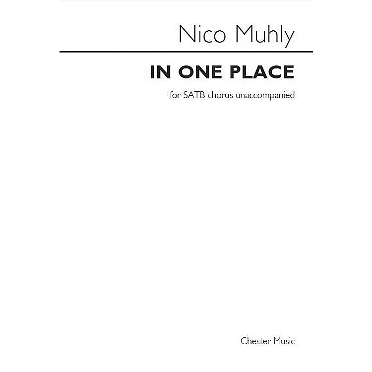 St. Rose Music Publishing Co.In One Place SATB a cappella Composed by Nico Muhly