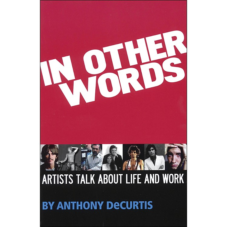 Hal Leonard In Other Words - Artist Talk About Life And Work