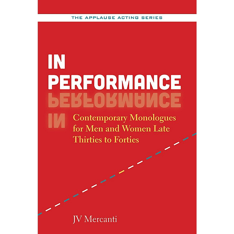 Applause BooksIn Performance Applause Acting Series Series Softcover Written by JV Mercanti