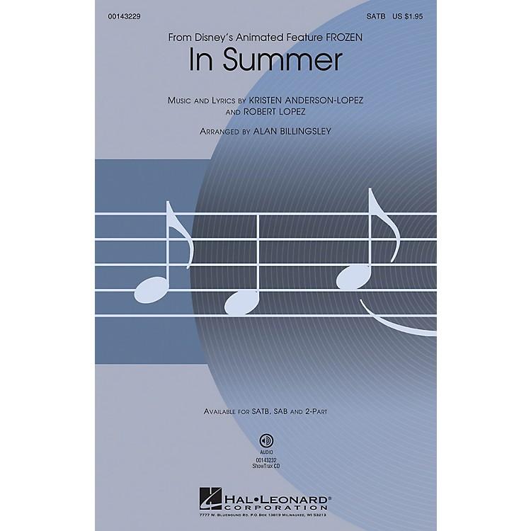 Hal LeonardIn Summer (from Frozen) SAB Arranged by Alan Billingsley