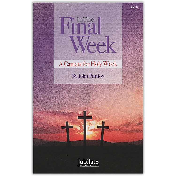 JUBILATEIn The Final Week Preview Pack (SATB Choral Score & Listening CD)
