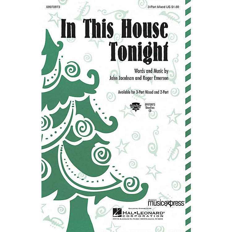 Hal LeonardIn This House Tonight 3-Part Mixed Composed by John Jacobson/Roger Emerson