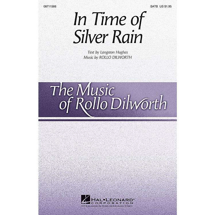 Hal LeonardIn Time of Silver Rain SATB Divisi composed by Rollo Dilworth