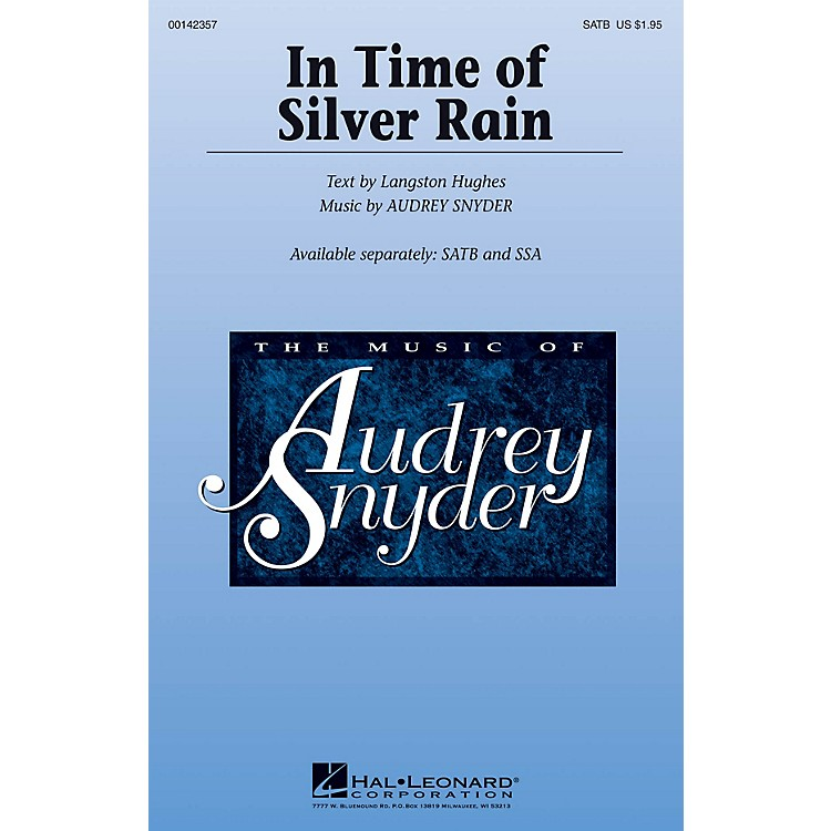 Hal LeonardIn Time of Silver Rain SATB composed by Audrey Snyder