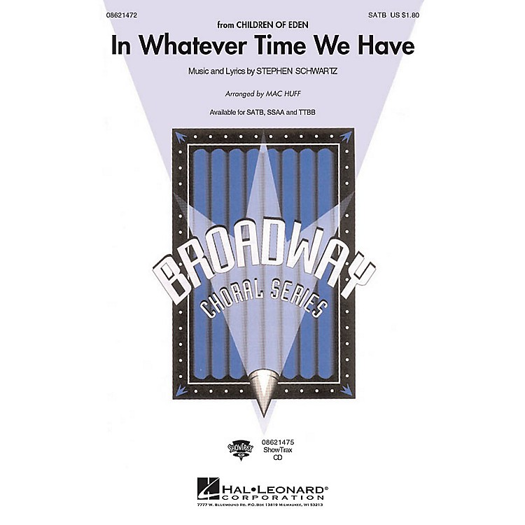 Hal LeonardIn Whatever Time We Have ShowTrax CD Arranged by Mac Huff