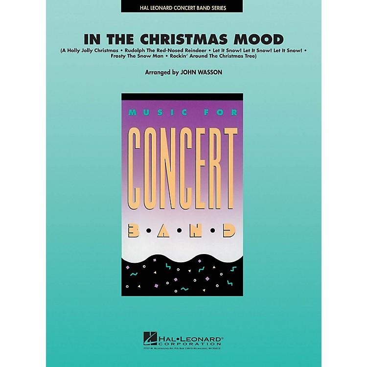 Hal LeonardIn the Christmas Mood Concert Band Level 4-5 Arranged by John Wasson