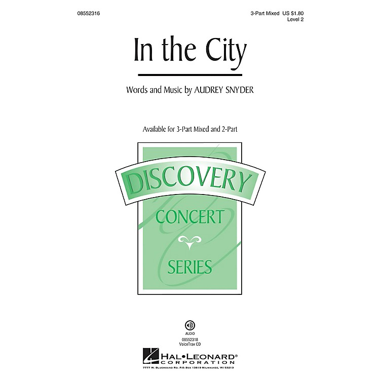Hal Leonard In the City (Discovery Level 2) 3-Part Mixed composed by Audrey Snyder