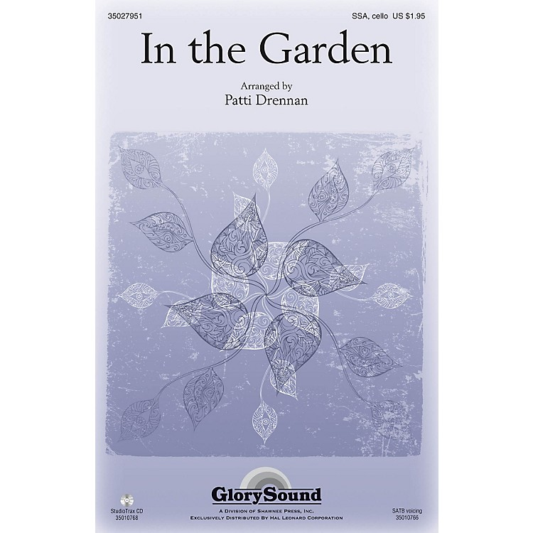 Shawnee Press In the Garden SSA arranged by Patti Drennan