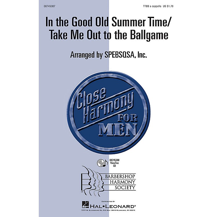 Hal LeonardIn the Good Old Summer Time/Take Me Out to the Ballgame TTBB A Cappella arranged by SPEBSQSA, Inc.
