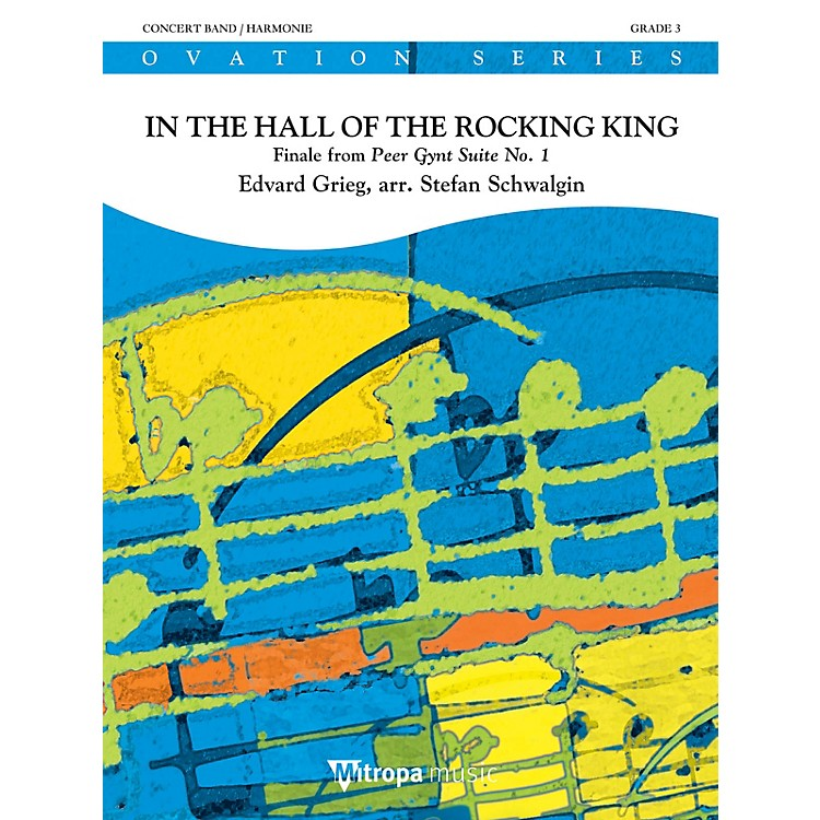 Mitropa MusicIn the Hall of the Rocking King Concert Band Level 3 Arranged by Stefan Schwalgin